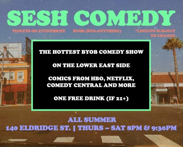 SESH Comedy - BYOB Summer Pop-Up tickets