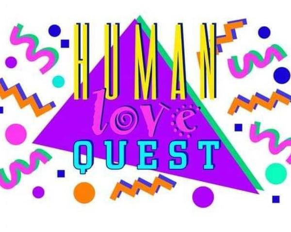 Human Love Quest tickets