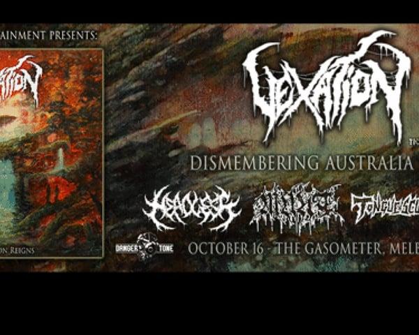 Vexation - Dismembering Australia Tour tickets