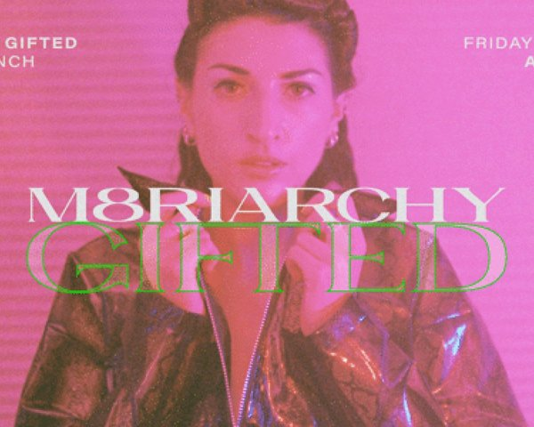m8riarchy (Single Launch) tickets