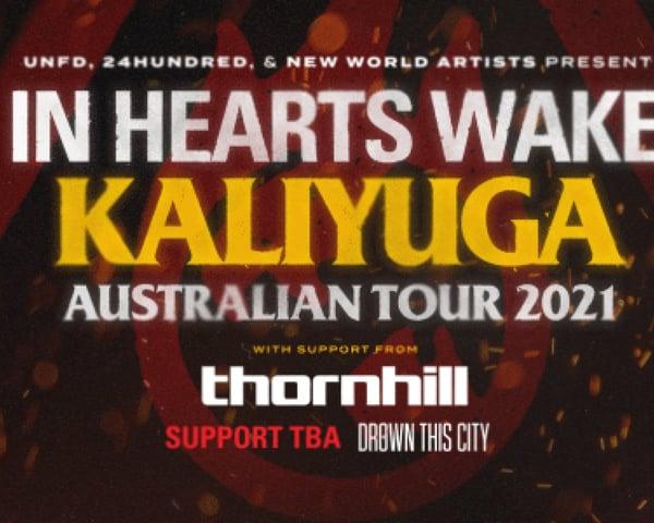 In Hearts Wake tickets
